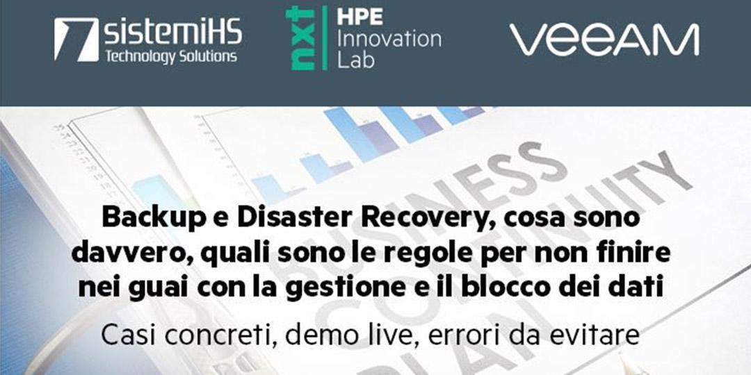 Sistemi HS, Veeam Software e HPE: webinar su Backup e Disaster Recovery